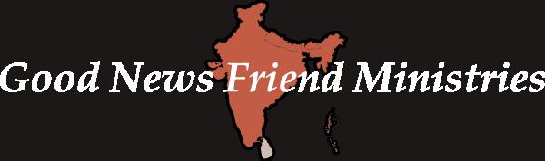 Good News Friend Ministries